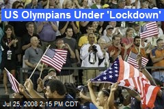 US Olympians Under 'Lockdown'