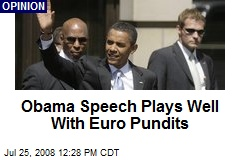Obama Speech Plays Well With Euro Pundits