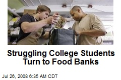 Struggling College Students Turn to Food Banks