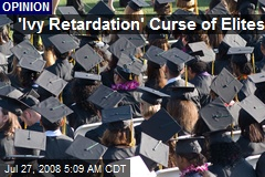 'Ivy Retardation' Curse of Elites
