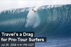 Travel's a Drag for Pro-Tour Surfers