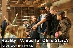 Reality TV: Bad for Child Stars?