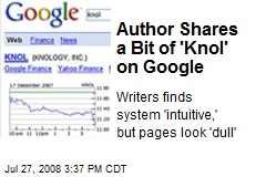Author Shares a Bit of 'Knol' on Google