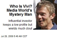 Who Is Vivi? Media World's Mystery Man