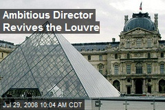 Ambitious Director Revives the Louvre