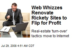 Web Whizzes Renovate Rickety Sites to Flip for Profit