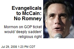Evangelicals to McCain: No Romney