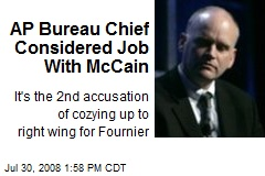 AP Bureau Chief Considered Job With McCain