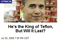 He's the King of Teflon, But Will It Last?