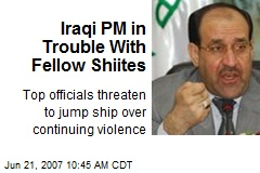 Iraqi PM in Trouble With Fellow Shiites