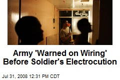 Army 'Warned on Wiring' Before Soldier's Electrocution