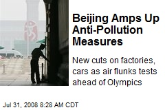 Beijing Amps Up Anti-Pollution Measures
