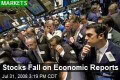 Stocks Fall on Economic Reports