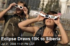 Eclipse Draws 15K to Siberia