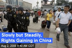 Slowly but Steadily, Rights Gaining in China