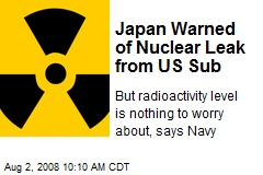 Japan Warned of Nuclear Leak from US Sub