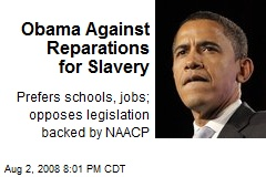 Obama Against Reparations for Slavery