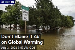 Don't Blame It All on Global Warming