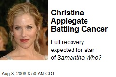 Christina Applegate Battling Cancer