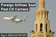 Foreign Airlines Soar Past US Carriers