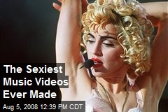 The Sexiest Music Videos Ever Made