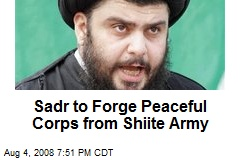 Sadr to Forge Peaceful Corps from Shiite Army