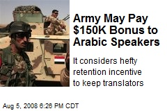 Army May Pay $150K Bonus to Arabic Speakers