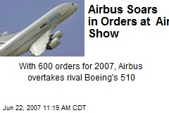 Airbus Soars in Orders at Air Show