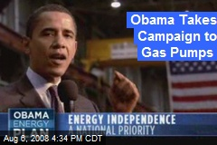 Obama Takes Campaign to Gas Pumps
