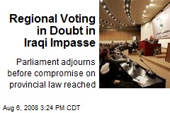 Regional Voting in Doubt in Iraqi Impasse