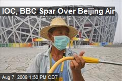 IOC, BBC Spar Over Beijing Air