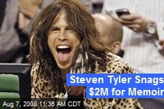 Steven Tyler Snags $2M for Memoir