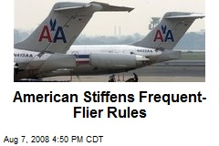 American Stiffens Frequent-Flier Rules