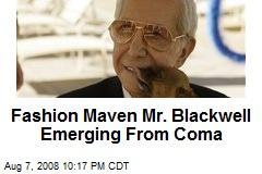 Fashion Maven Mr. Blackwell Emerging From Coma