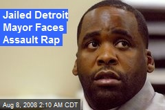 Jailed Detroit Mayor Faces Assault Rap