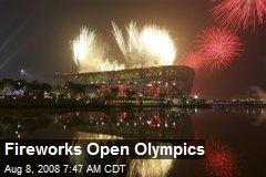 Fireworks Open Olympics