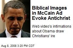 Biblical Images in McCain Ad Evoke Antichrist