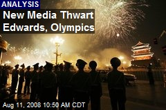 New Media Thwart Edwards, Olympics