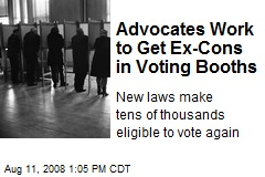 Advocates Work to Get Ex-Cons in Voting Booths