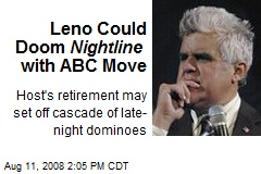 Leno Could Doom Nightline with ABC Move