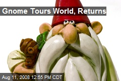 Gnome Tours World, Returns