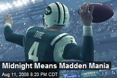 Midnight Means Madden Mania