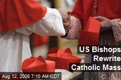 US Bishops Rewrite Catholic Mass