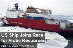 US Ship Joins Race for Arctic Resources
