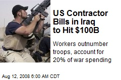 US Contractor Bills in Iraq to Hit $100B