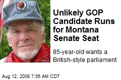 Unlikely GOP Candidate Runs for Montana Senate Seat