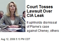 Court Tosses Lawsuit Over CIA Leak