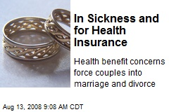 In Sickness and for Health Insurance