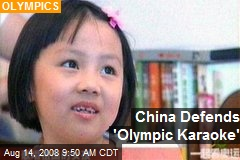 China Defends 'Olympic Karaoke'