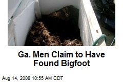 Ga. Men Claim to Have Found Bigfoot